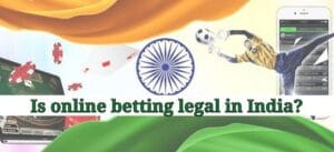 Is online betting legal in India